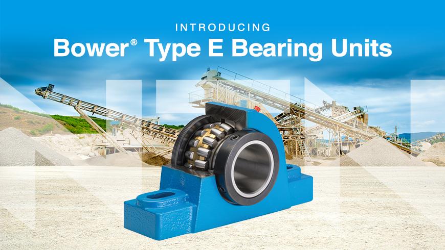 Bower type E Bearing Units