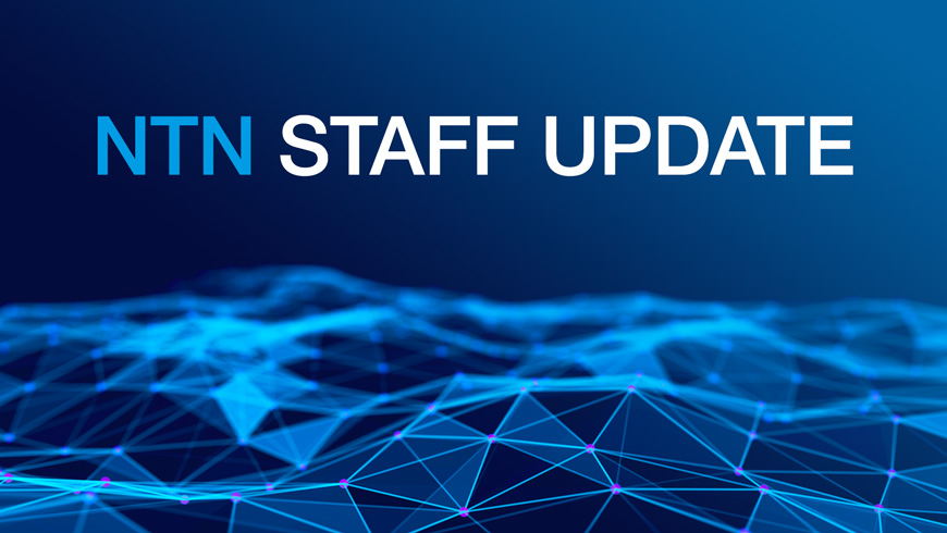 NTN Staff Update
